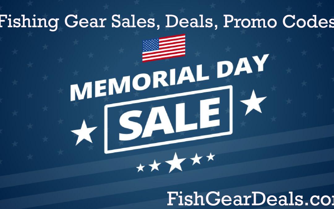 Memorial Day 2021 Fishing Gear Deals, Sales, Discounts, Codes, and Specials